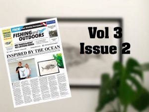 Fishing & Outdoors Vol 3 Issue 2