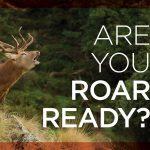 GAC reminding hunters to be 'roar ready'